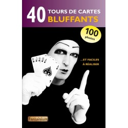 40 tours de cartes bluffants