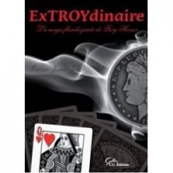 ExTroydinaire - Troy Hooser