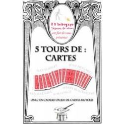 5 Tours de Cartes + Jeu...