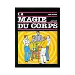 La Magie du Corps - John...