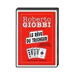 Le Reve du tricheur -Giobbi