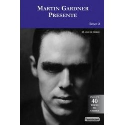 Martin Gardner Présente Vol.2