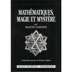 Mathématiques, Magie et...