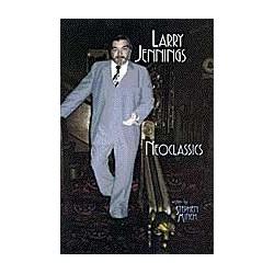 Neoclassics Larry Jennings...