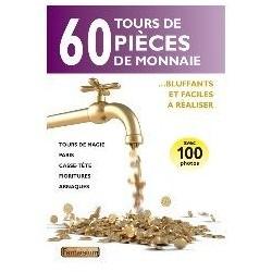 60 TOURS DE PIÈCES DE MONNAIE : BLUFFANTS ET FACILES À RÉALISER