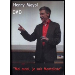 Moi Aussi, je suis Mentaliste - Henry Mayol