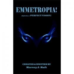 Emmetropia by Harvey J. Raft