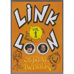 Link-O-Loon Serial Twister vol.1 par Sylvain & Bidou