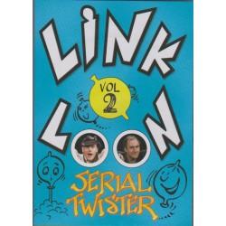 Link-O-Loon Serial Twister vol.2 par Sylvain & Bidou